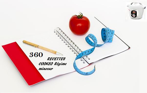 360 recettes cookeo régime minceur PDF